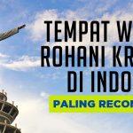 Tempat Wisata Rohani Kristen di Indonesia